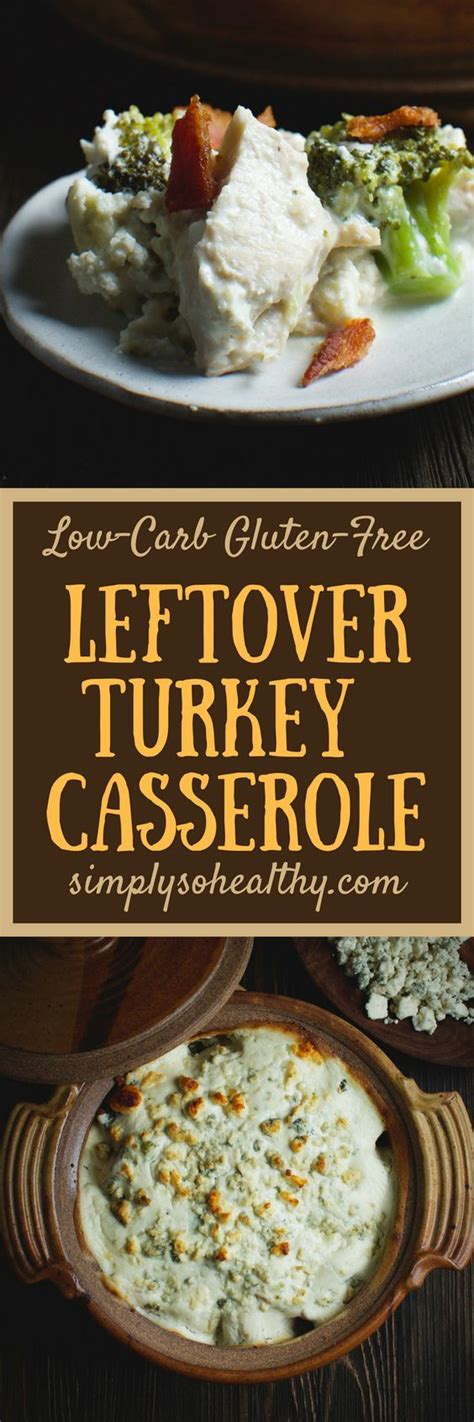 You can easily whip this dinner idea up with leftover chicken too. Low-Carb Leftover Turkey Casserole | Recipe | Leftover ...