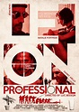 My film Poster homage to 'Léon: The Professional' on Behance