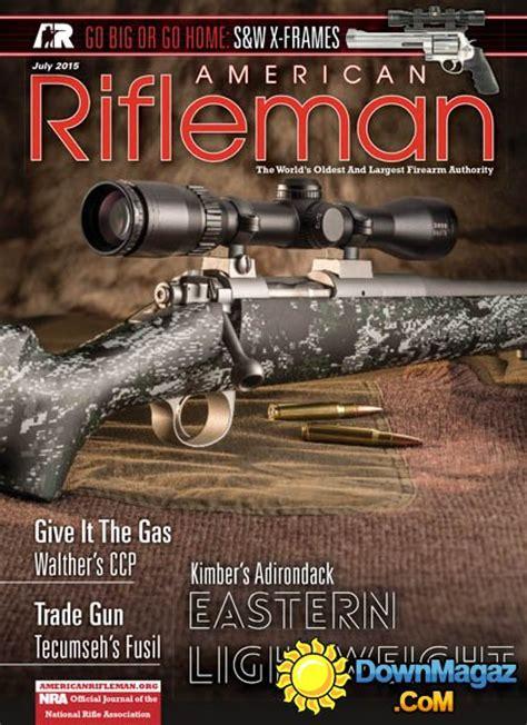 american rifleman july    magazines