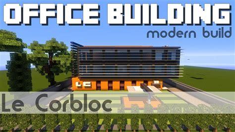 Minecraft Immeuble De Bureaux Youtube