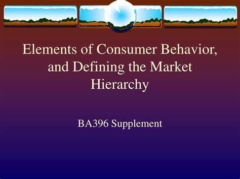 Ppt  Elements Of Consumer Behavior, And Defining The