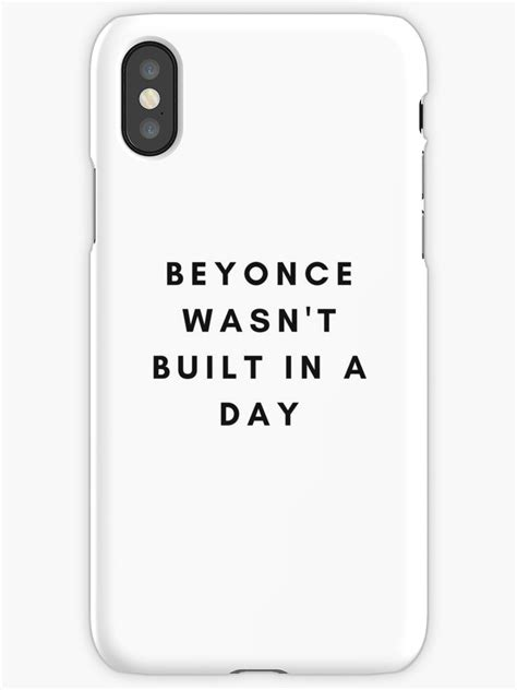"""""""beyonce Wasn't Built In A Day"""" Iphone Cases & Covers By"""