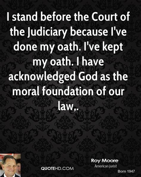 roy moore quotes quotehd