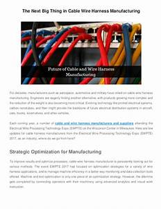 The Next Big Thing In Cable Wire Harness Manufacturing