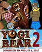 Yogi Bear 2 (2017 Film) | Idea Wiki | FANDOM powered by Wikia