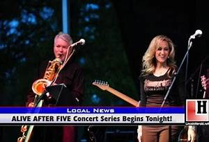 ALIVE AFTER FIVE Concert Series Begins Tonight! - Lincoln ...