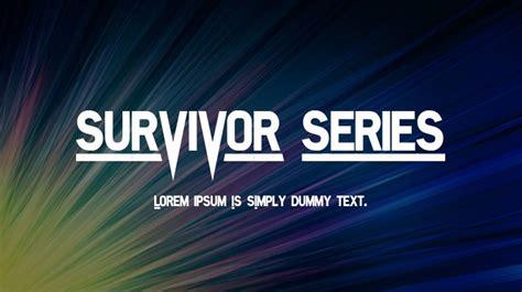 SURVIVOR SERIES Font : Download Free for Desktop & Webfont