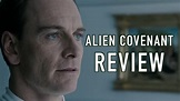 Alien Covenant Review - YouTube
