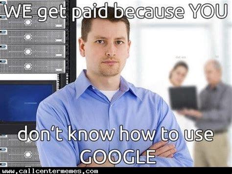 Tech Support Memes - call center memes