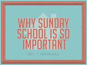 Why Sunday School Is So Important | Apostolic Information ...