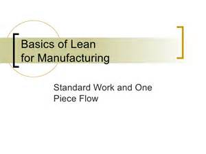 One Piece Flow Lean Manufacturing