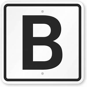 letter b parking spot sign sku k 6281 With letter b sign