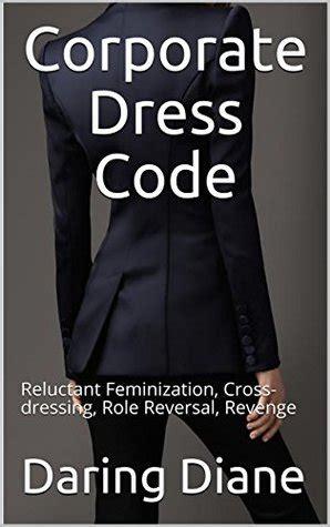 corporate dress code reluctant feminization cross