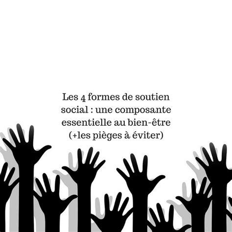 bien etre social bureau les 4 formes de soutien social une composante