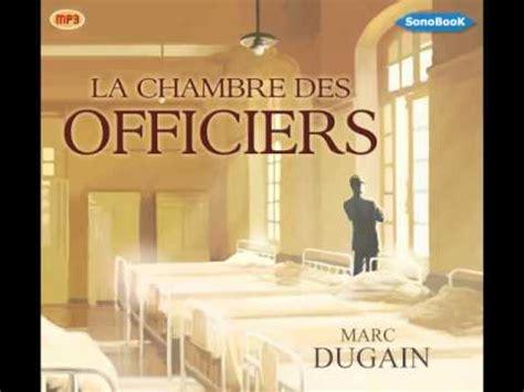 la chambre des officiers marc dugain livre audio la chambre des officiers de marc dugain