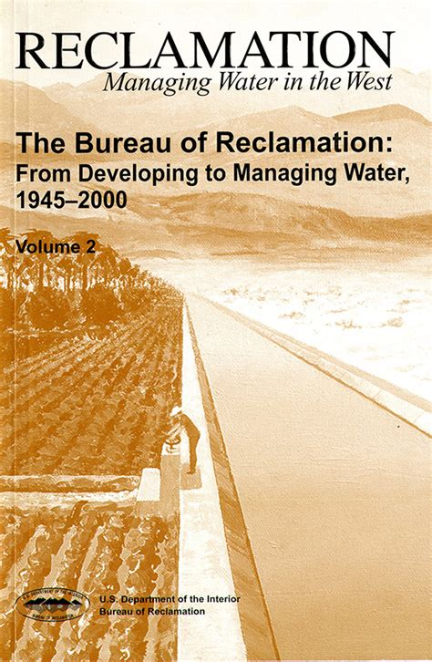 federal bureau of reclamation the bureau of reclamation from developing to managing