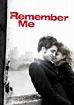 Remember Me | Movie fanart | fanart.tv