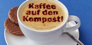 Kaffee Als Dünger : kaffeesatz im garten und dem komposthaufen ~ Yasmunasinghe.com Haus und Dekorationen