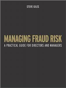 Pdf  Managing Fraud Risk  A Practical Guide For Directors