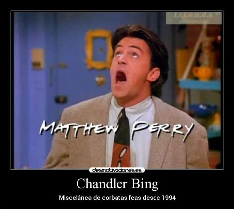 Chandler Meme - chandler bing quotes memes