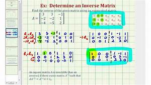 Inverse Matrix Berechnen 3x3 : ex 1 inverse of a 3x3 matrix using an augmented matrix youtube ~ Themetempest.com Abrechnung