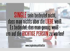 Spruch Single sein bedeutet nicht, dass