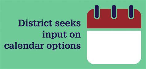 district invites feedback proposed academic
