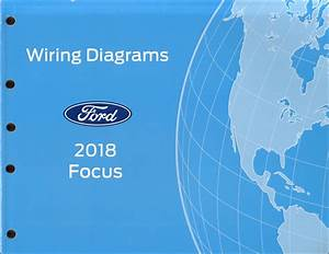 2018 Ford Focus Wiring Diagram Manual Original Gasoline Models