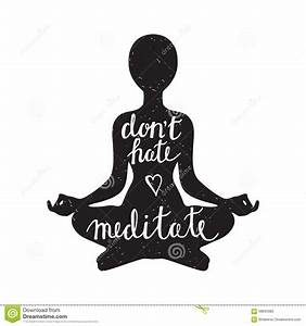 Meditation Silhouette With Quote Stock Photo - Image: 58693982