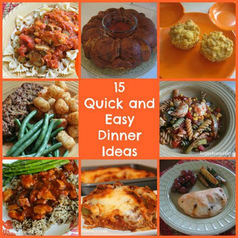 fast and easy dinner 15 quick and easy dinners for busy school nights happy home fairy
