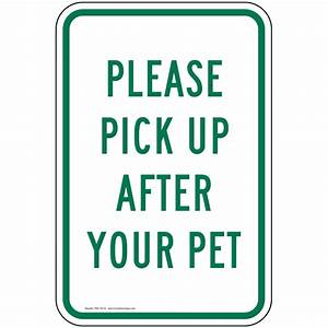 please pick up after your pet sign pke 16719 pets pet waste With pet waste pick up letter