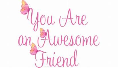 Friend Awesome Quotes Friends Friendship Quote Lovethispic