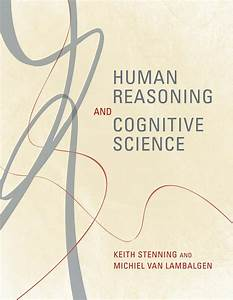 Human Reasoning and Cognitive Science | The MIT Press