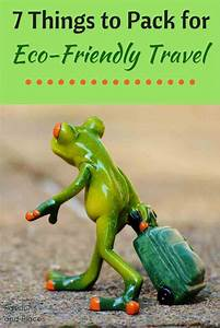 7 Things To Pack For Eco