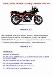 Suzuki Gsx400 Fw Fws Service Repair Manual 19 By Wilhelmina Schmitke