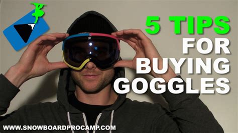 5 Tips For Buying Snowboard Goggles  Snowboard Gear Tips