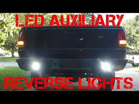 auxiliary reverse lights leds ford ranger let there be light pt 3 installing led