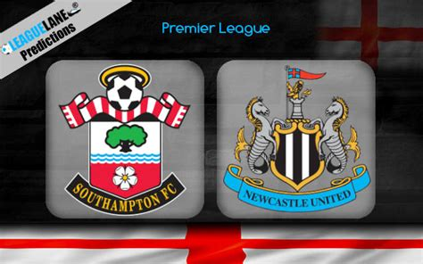 Southampton vs Newcastle Prediction, Betting Tips & Match ...
