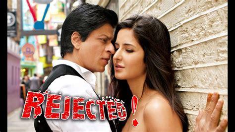 katrina kaif rejected shahrukh khan  bollywood