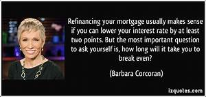 Refinancing you... Refinancing Quotes