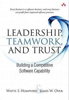 Leadership Teamwork And Trust Building A Competitive