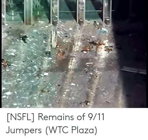 Nsfl Remains Of 911 Jumpers Wtc Plaza 911 Meme On Meme