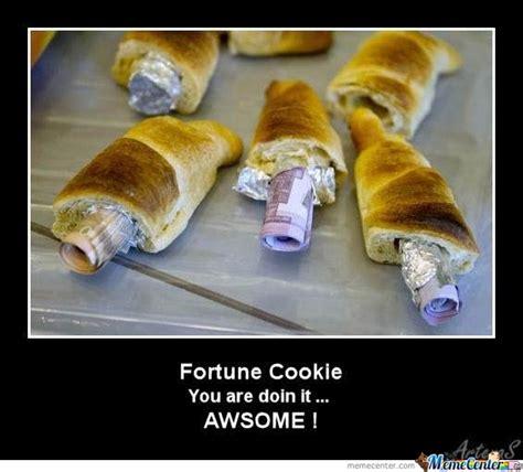 Cookie Memes - fortune cookie by artenas meme center