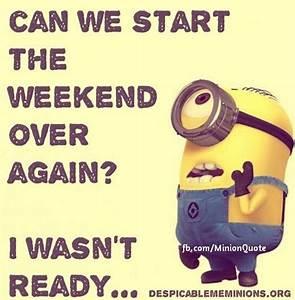 minion quotes | weekend-minion.jpg | humor | Pinterest | Humor