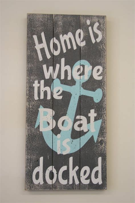 Home Is Where The Boat Is Sign home is where the boat is docked pallet sign