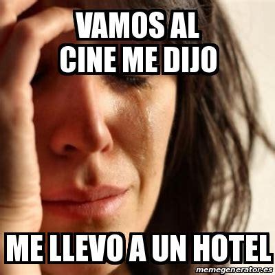 Meme Hotel - meme problems vamos al cine me dijo me llevo a un hotel 15756190