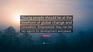 """Kofi Annan Quote: """"Young people should be at the forefront ..."""