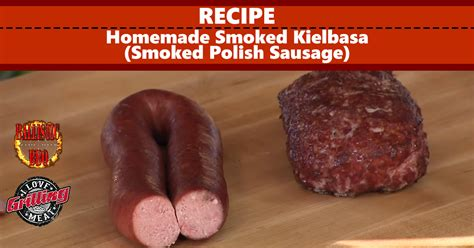 kielbasa sausage recipes homemade smoked kielbasa recipe smoked polish sausage