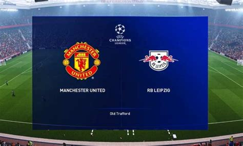 Manchester United vs RB Leipzig Live Stream – Pro Sports ...