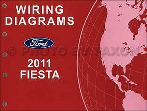 2011 Ford Fiesta Wiring Diagram Manual Original Electrical Schematic Book